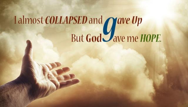 god gave me hope